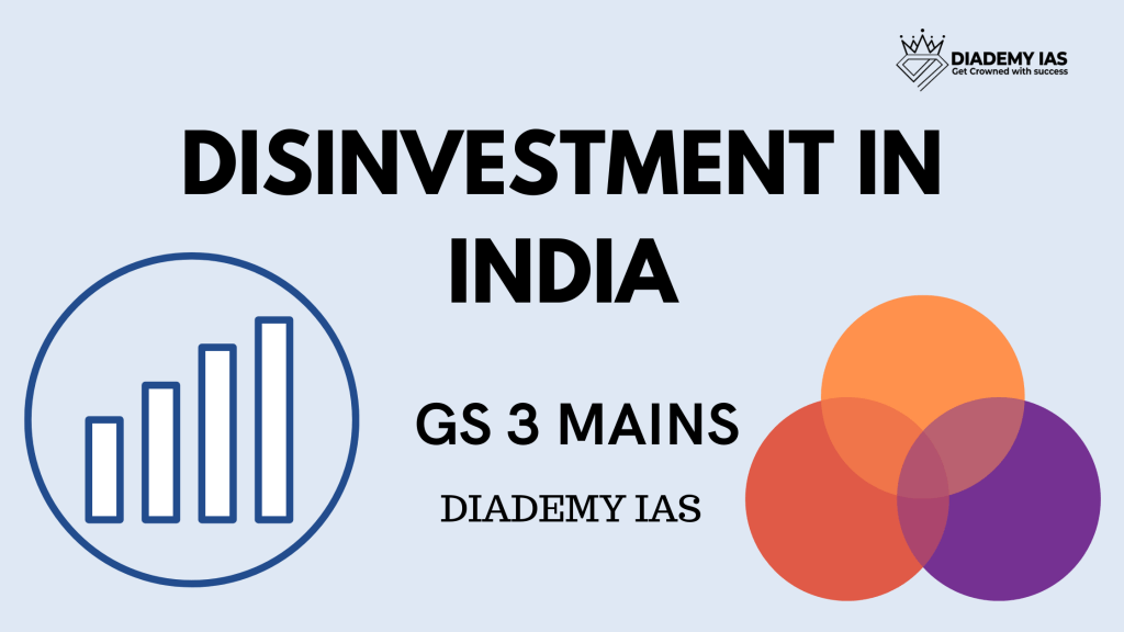 DISINVESTMENT IN INDIA