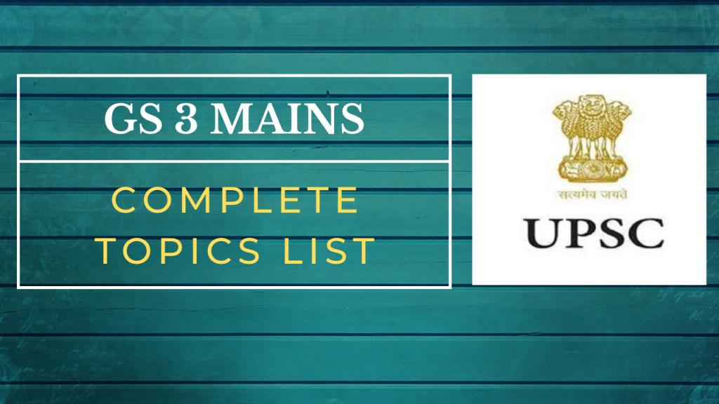 GS 3 Mains Must Prepare Topic List