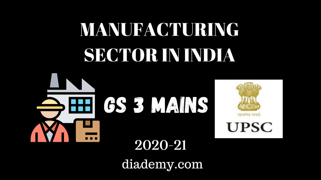 MANUFACTURING SECTOR IN INDIA