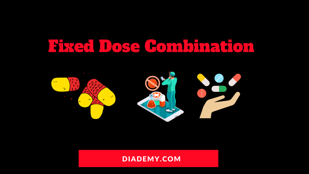 Fixed Dose Combination FDC