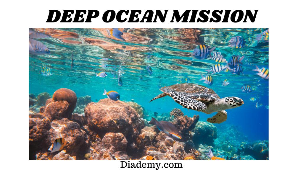Deep Ocean Mission