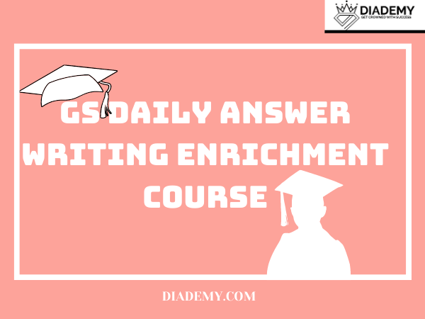 DAILY ANSWER WRITING FOR UPSC