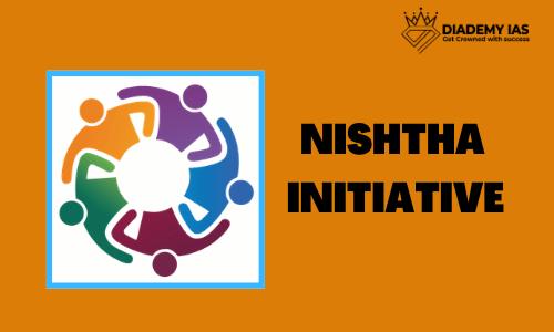 NISHTHA – National Initiative for School Heads' and Teachers' Holistic Advancement