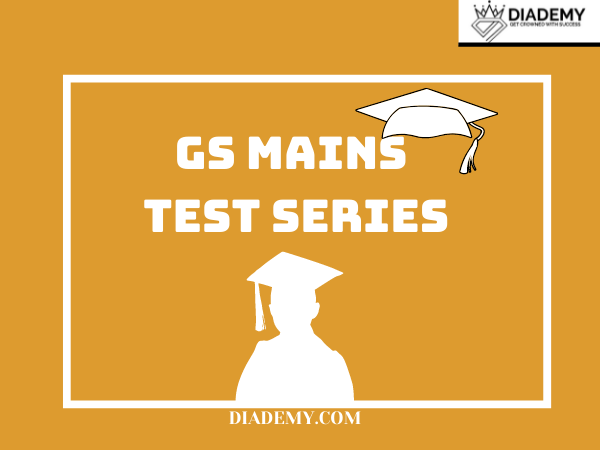GS MAINS TEST SERIES 2021