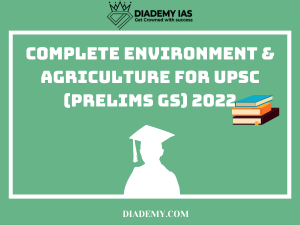 environment and agriculture 2022 upsc