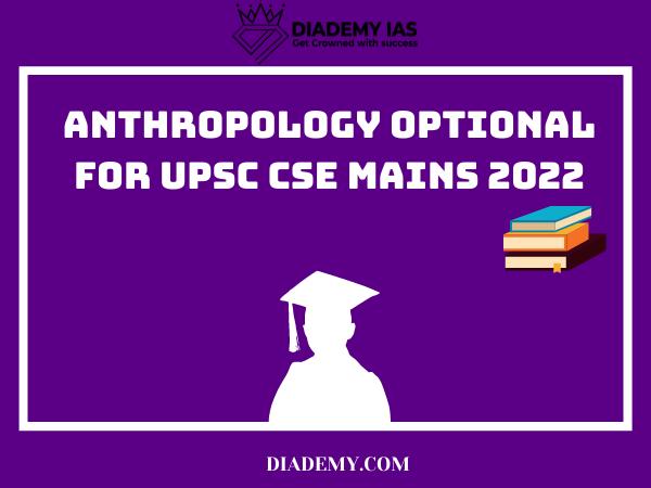 anthropology optional 2022