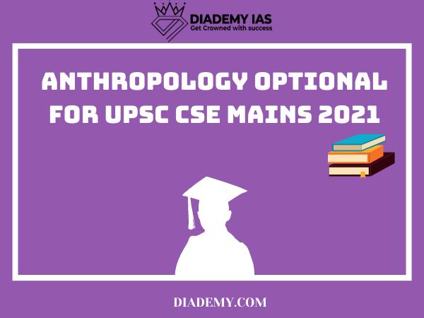 anthropology optional 2021
